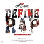 "[Video] VJ Adams – ""Define Rap"" ft. Ice Prince, Vector, Sound Sultan, Mz Kiss & M.I"