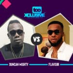 Flavour VS Duncan Mighty: Who Is Bigger?