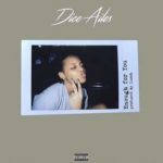 "[Song] Dice Ailes – ""Enough For You"""