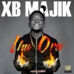 "[Song] XB Majik – ""Ihu Oru"""