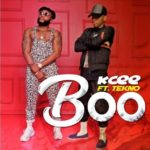 "[Song] Kcee – ""Boo"" ft. Tekno"