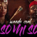 "[Video] Wande Coal – ""So Mi So"""