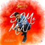 "[Song] SunCity – ""Some Men""   @sunceeti"