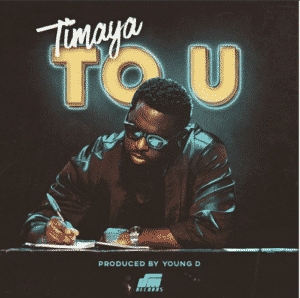 Lyrics Timaya  To U