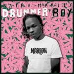 Song Naira Marley 8211 8220Drummer Boy8221