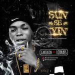 "[Song] Carterson – ""Sun Seyin"" ft. Lookass (Prod. By Lennonbeatx)"