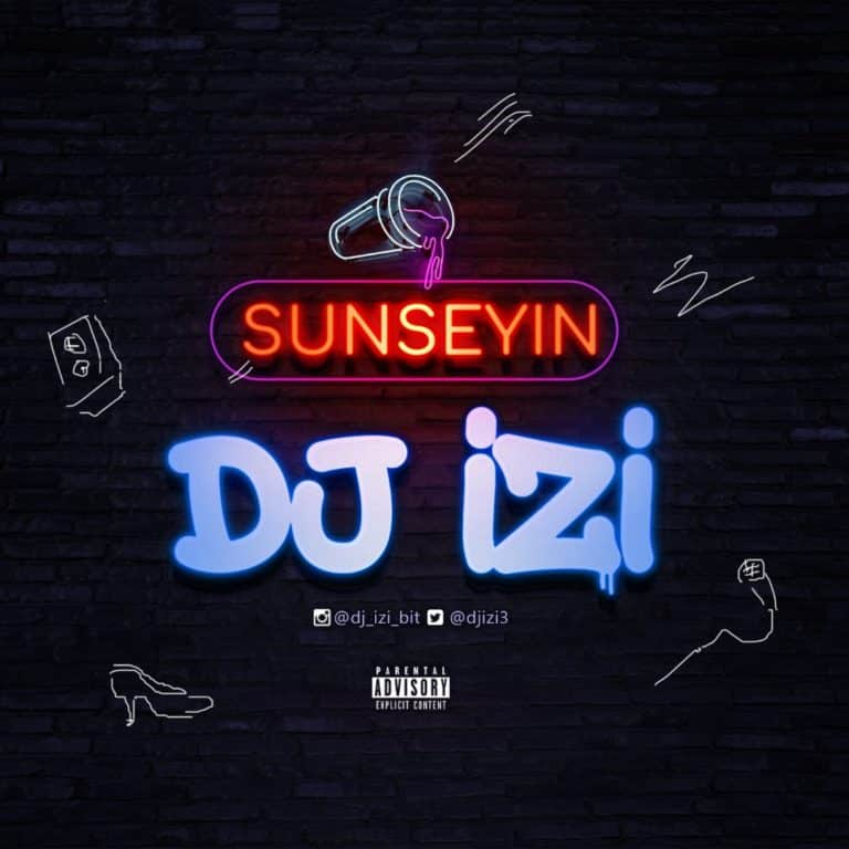 DJ iZi – Sunseyin mp3