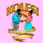 "[Song] D'Tunes X Teni – ""Simbobo"" + ""Kolesi"""