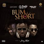 "[Song] DJ Baddo – ""Bum Short"" ft. Reekado Banks & Dr. Sid (Prod. By Don Jazzy)"