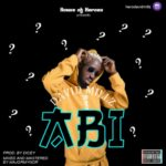 "[Song] David Millz – ""Abi"" (Prod. By Dicey)"