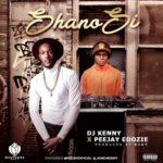 DJ Kenny x Peejay Edozie 8211 8220Shano Si8221