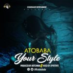 "[Video] Atobaba – ""Your Style"""