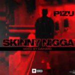 Song Pizu 8211 8220Skinny Nigga8221