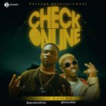 "[Song] Ajanaku – ""Check Online"" ft. Zlatan Ibile"