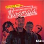 "[Song] Effect MC – ""Nwamala"" ft. Waga G x King Perryy x Dapo Tuburna"