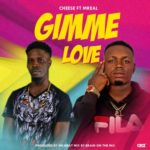 "[Song] Cheese – ""Gimme Love"" ft. MReal"