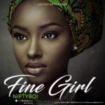 """[Song] Niftyboi – """"Fine Girl"""""""