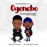 "[Song] Saddamopiee – ""Ogenebo"" f. Dj Yemite | @SaddamOpiee"