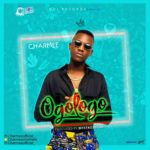 "[Song] Charmee – ""Ogologo"" (Prod. By Mystro)"