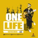 """[Song] Kdfreeman – """"One Life"""" (Prod. By Mickenzy)"""