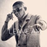 "[Song] Kelly Hansome – ""Leave Am"""