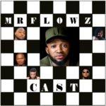 Song Mr Flowz  Cast Prod By Nelop