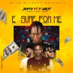 "[Song] MTCN Recordz – ""E Sure For Me"" ft. T-West"