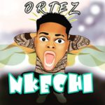 Song Ortez 8211 8220Nkechi8221