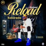 "[Audio+Video] Kolorado – ""Reload"""