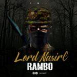 "[Song] Nasirl – ""Rambo"""