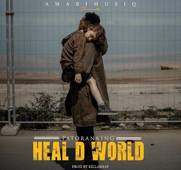 "Patoranking ""heal the world"""