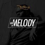 [Song Premiere] Philkeyz – Mr. Melody