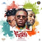 [Song] Spyro – Funke (Remix) ft. Davido & Mayorkun