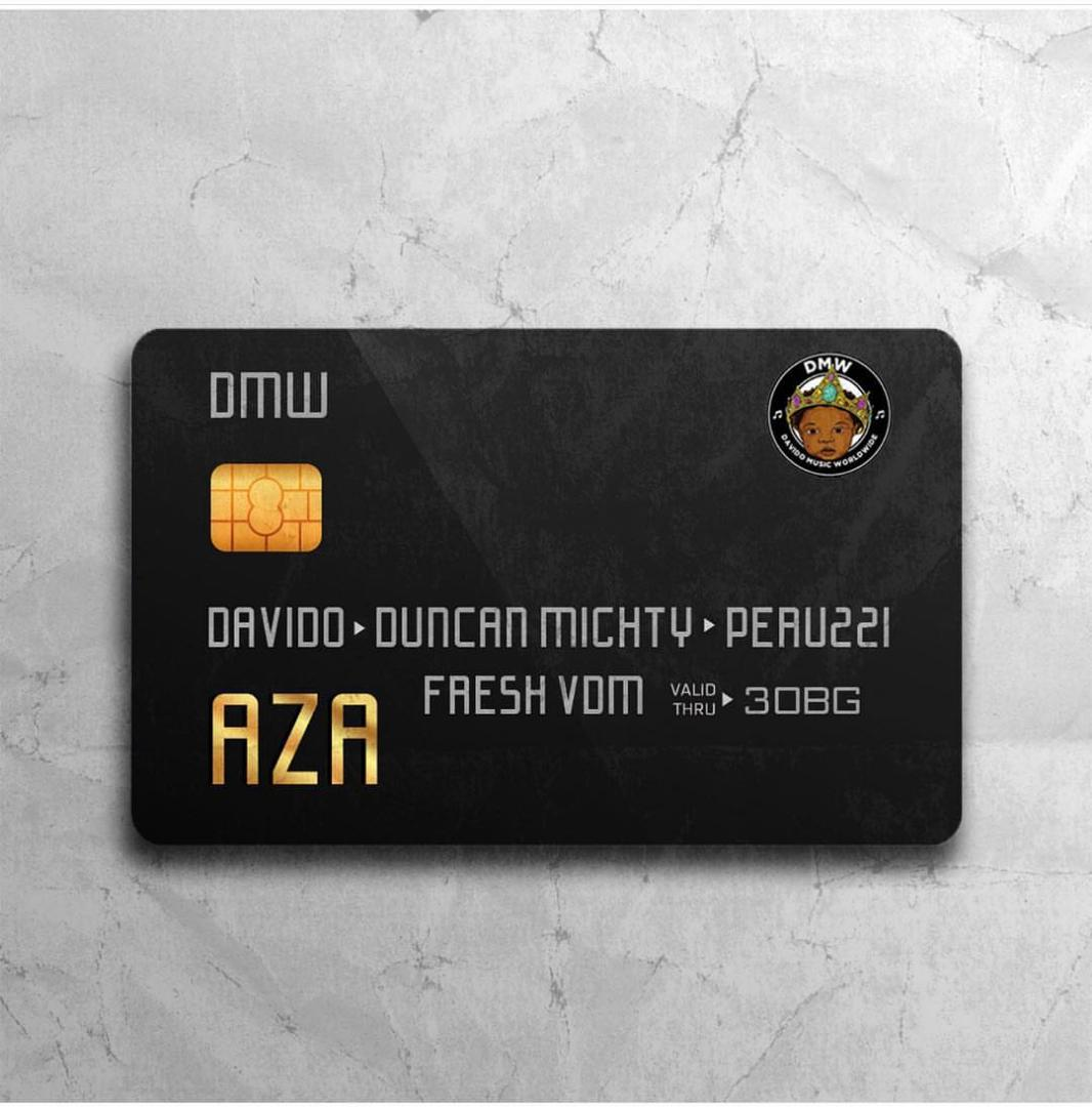 "song] dmw - ""aza"" ft. davido, duncan mighty & peruzzi - tooxclusive"