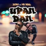 "[Song Premiere] Zoro – ""Upandan"" ft. Mr. Real"