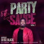 "[MIXTAPE] DJ Ice Black – ""The Party Sauce"" (Vol 1)"