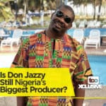Is Don Jazzy Still Nigeria's Biggest Producer?