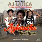 "[VIDEO] AJ Latica – ""Agbarucha Nwangene"" f. Khing Success x Pamy Udubunnch"