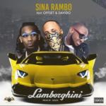 "[Song] Sina Rambo – ""Lamborghini"" ft. Offset & Davido"