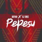 """[Song] Dotman X DJ Tunez – """"Pepesu"""""""