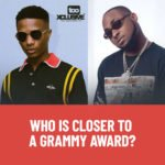 Wizkid VS Davido: Who Is Closer To A Grammy Award?