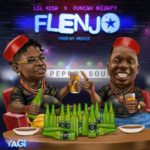 "[Lyrics] Lil Kesh – ""Flenjo"" ft. Duncan Mighty"