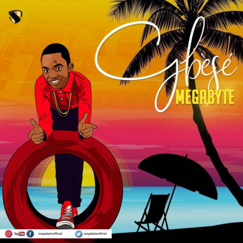 "[New Music] Megabyte – ""Gbese"""