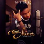 Mimi 8211 Shiver