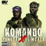 "[Video] YungSam – ""Komando"" f. Slimcase"