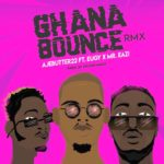 [Song Premiere] Ajebutter22 – Ghana Bounce ft. Mr. Eazi & Eugy