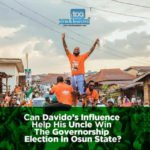 Can Davido's Influence Help His Uncle Win The Governorship Election In Osun State?