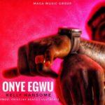 Song Kelly Hansome  Onye Egwu
