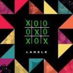 "[Song] Ladele – ""X"" and ""O"""