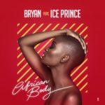 "Bryan – ""African Boy"" f. Ice Prince | @Bryanofficciall"